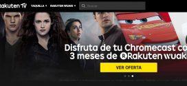 Wuaki TV (hoy Rakuten TV) :opiniones, precio y Chromecast gratis